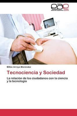 Tecnociencia y Sociedad