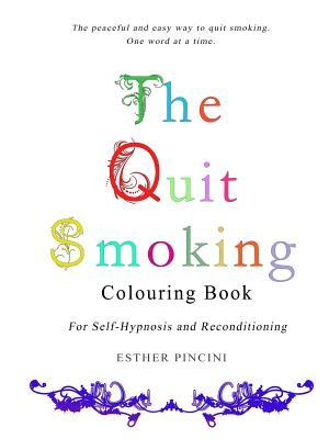 The Quit Smoking Col...