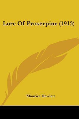 Lore Of Proserpine