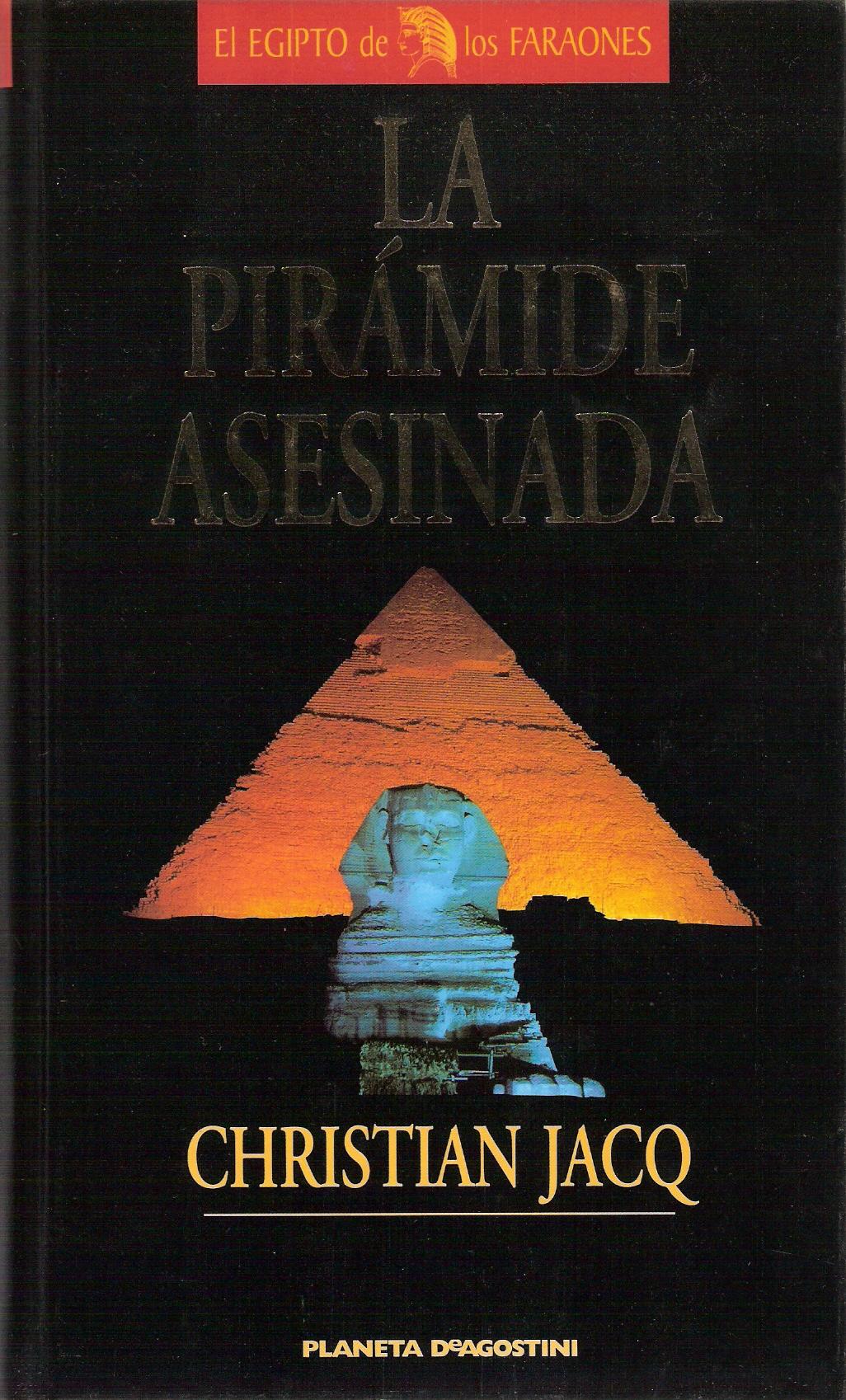 La pirámide asesinada