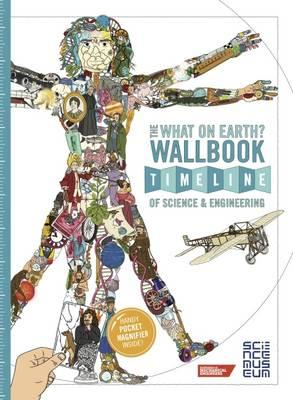 The What on Earth? Wallbook Timeline of Sceince & Engineering