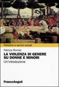 La violenza di genere su donne e minori. Un'introduzione