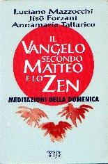 Il Vangelo secondo Matteo e lo zen