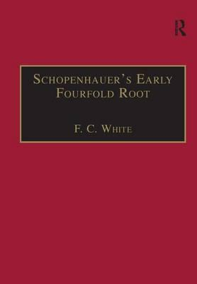 Schopenhauer's Early Fourfold Root