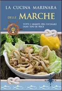 La cucina marinara delle Marche
