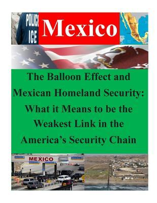 The Balloon Effect and Mexican Homeland Security