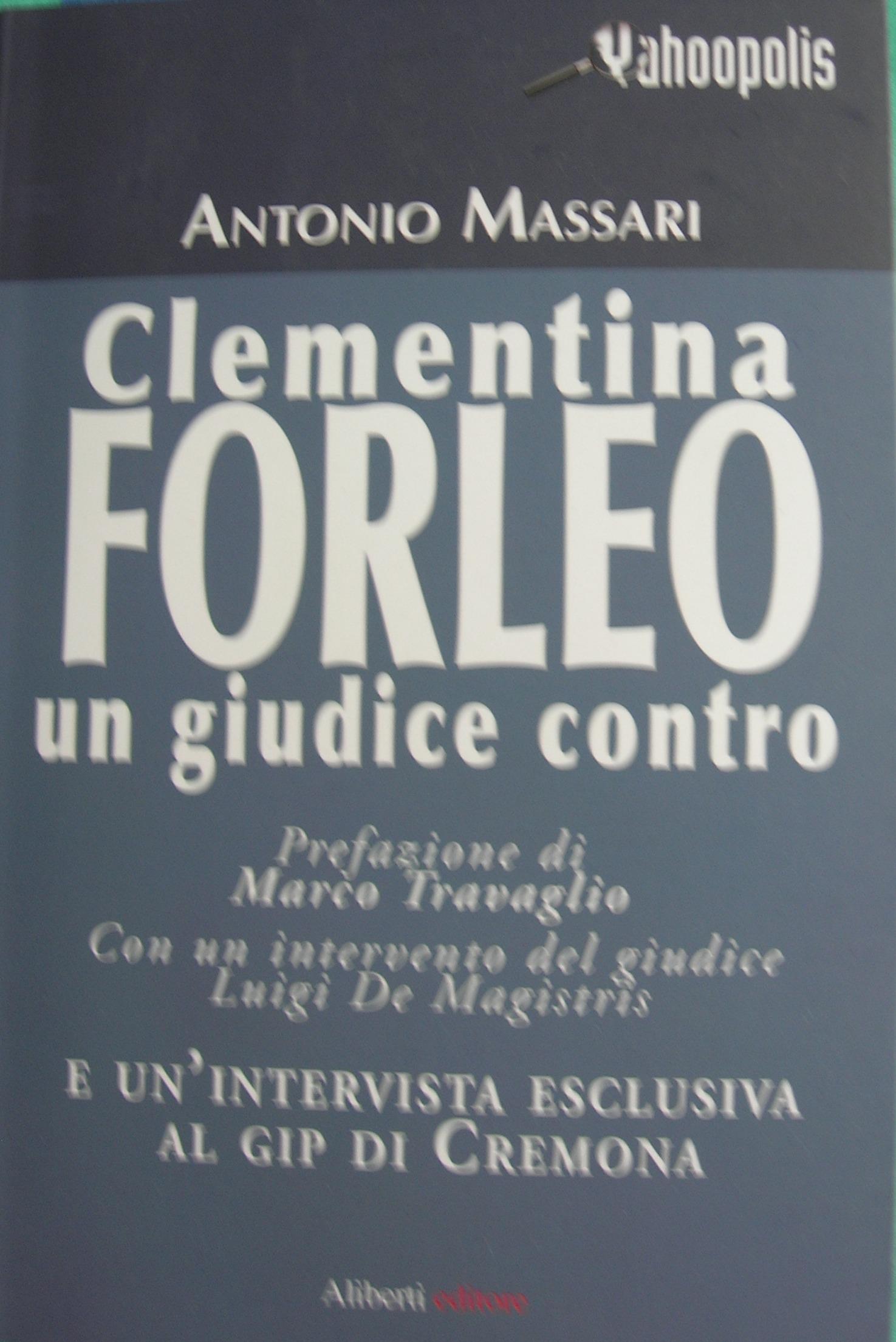 Clementina Forleo - Un giudice contro