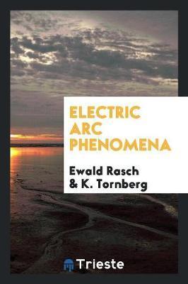 Electric Arc Phenome...