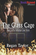 The Glass Cage [Mckenna Crime Series 2] (Bookstrand Publishing Romance)