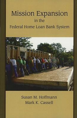Mission Expansion in the Federal Home Loan Bank System