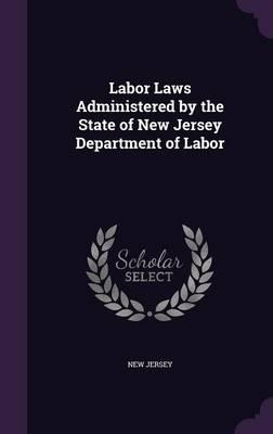Labor Laws Administered by the State of New Jersey Department of Labor
