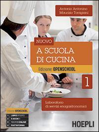 Nuovo a scuola di cucina. Per gli ist. professionali alberghieri. Con e-book. Con espansione online