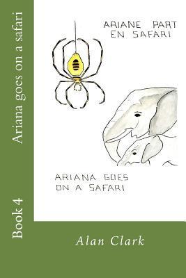 Ariana Goes on a Safari