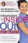 Organizing from the Inside Out for Teenagers