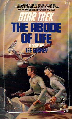 ABODE OF LIFE: STAR TREK #6