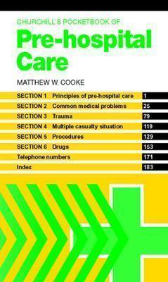 Churchill's Pocketbook of Pre-Hospital Care