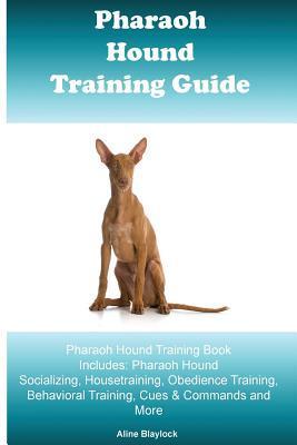 Pharaoh Hound Training Guide