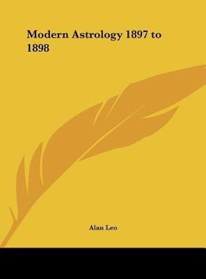 Modern Astrology 1897 to 1898