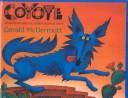 Coyote un cuento folklórico del sudoeste de Estados Unidos