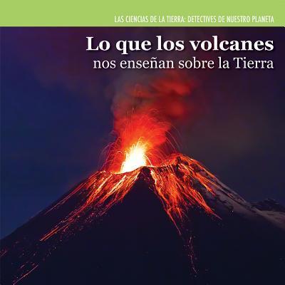 Lo que los volcanes nos enseñan sobre la Tierra / Investigating Volcanoes