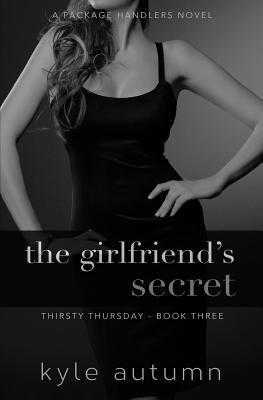 The Girlfriend's Secret (Thirsty Thursday #3)