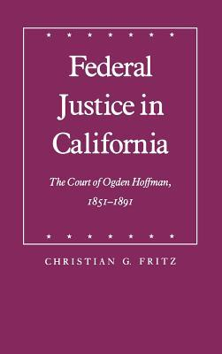 Federal Justice in California