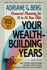 Your Wealth-Building Years