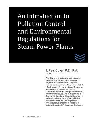 An Introduction to Pollution Control and Environmental Regulations for Steam Power Plants
