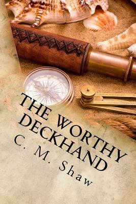 The Worthy Deckhand