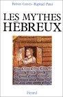 Les Mythes hébreux