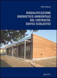 Riqualificazione energetico-ambientale degli edifici scolastici