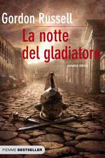 La notte del gladiatore