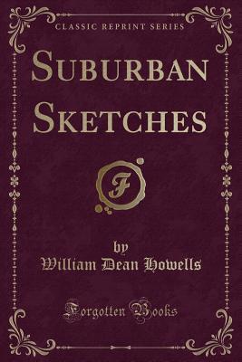 Suburban Sketches (Classic Reprint)