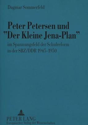 Peter Petersen und «Der Kleine Jena-Plan»
