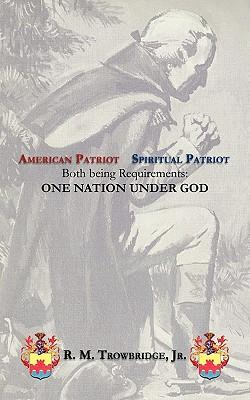 American Patriot / Spiritual Patriot
