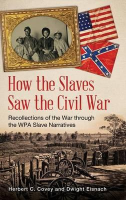 How the Slaves Saw the Civil War