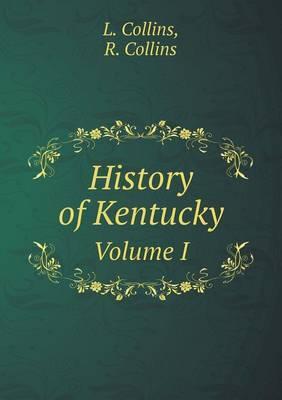 History of Kentucky Volume I