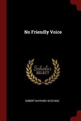 No Friendly Voice
