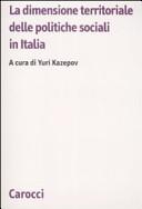 La dimensione territoriale delle politiche sociali in Italia