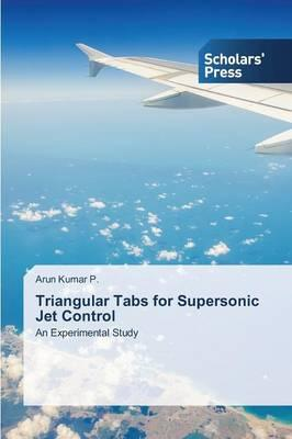 Triangular Tabs for Supersonic Jet Control