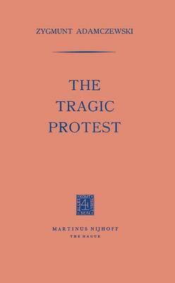 The Tragic Protest