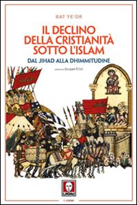 Il declino della Cristianità sotto l'Islam