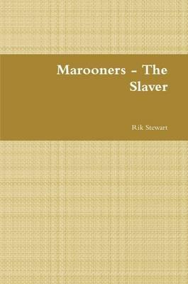 Marooners - The Slaver