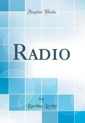 Radio (Classic Reprint)