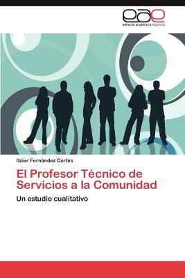 El Profesor Técnico de Servicios a la Comunidad