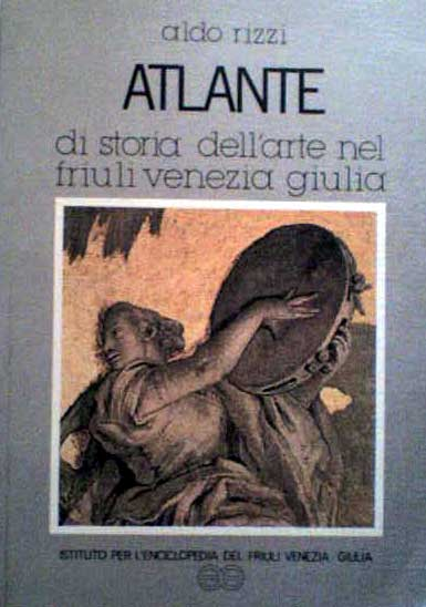 Atlante di storia dell'arte nel Friuli Venezia Giulia