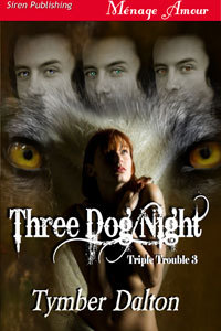 Three Dog Night (Triple Trouble #3)