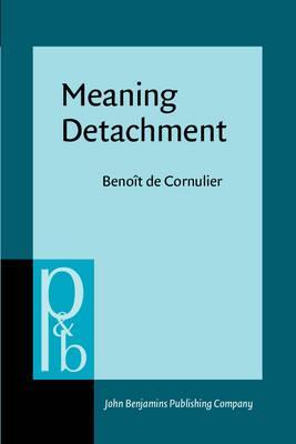 Meaning Detachment