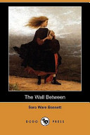 The Wall Between (Dodo Press)