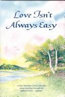 Love Isn't Always Easy